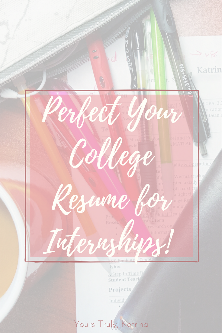 college resume for internships tips tricks yours